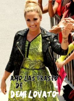 Amo las frases de Demi Lovato