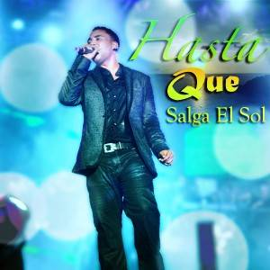 Hasta Que Salga El Sol - Don Omar