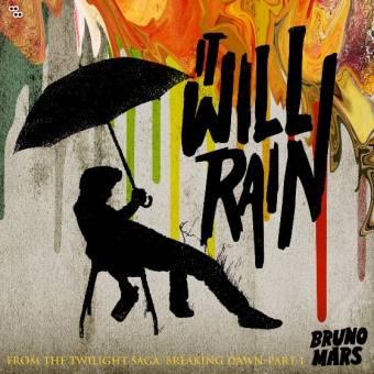 it will rain (bruno mars)