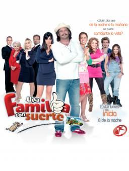 Una Familia Con Suerte (2011 - 2012)
