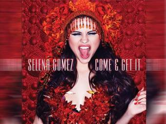 selena gomez-come and get it