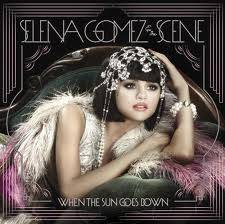 Selena Gomez&The Scene - When The Sun Goes Down
