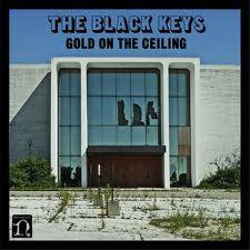 Gold on The Ceiling (The Black Keys)